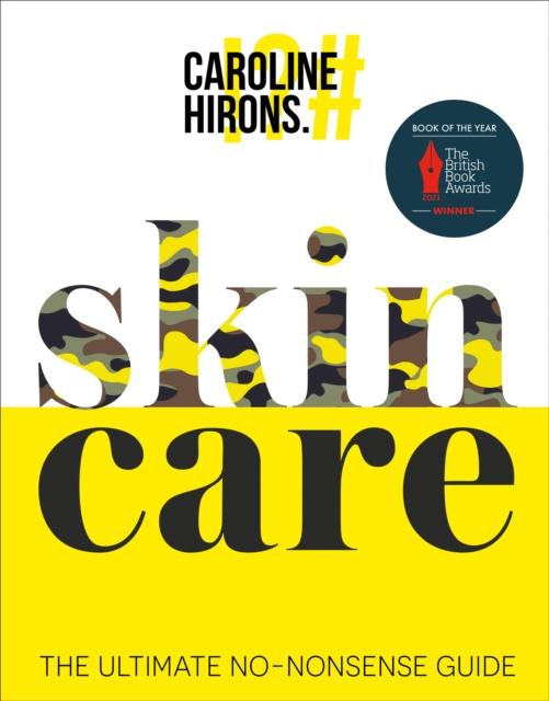 Skincare : The Ultimate No-Nonsense Guide