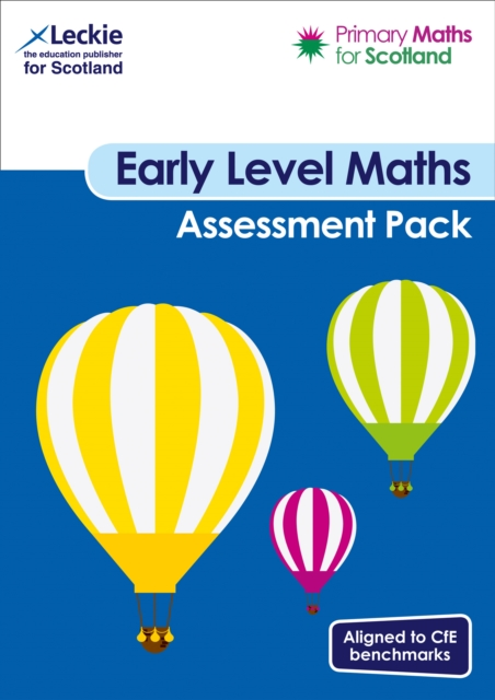 Primary Maths for Scotland Early Level Assessment Pack