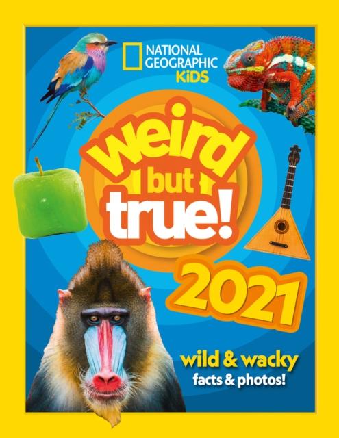Weird but true! 2021