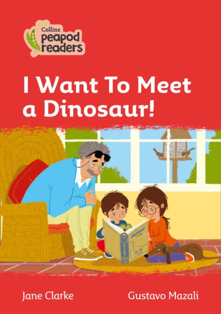 Level 5 - I Want To Meet a Dinosaur!