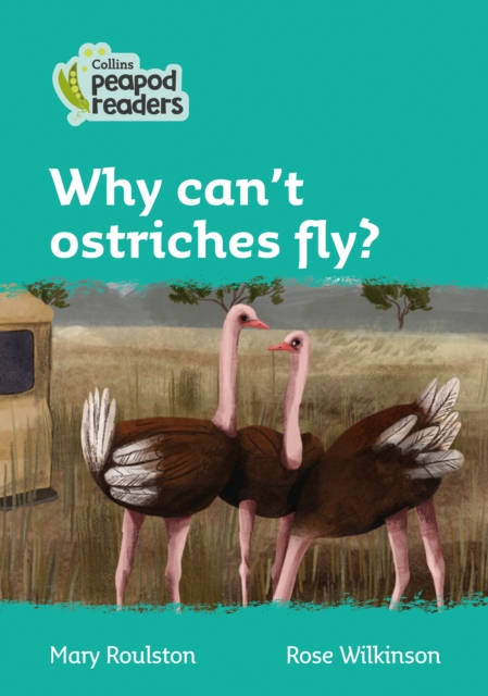 Level 3 - Why can't ostriches fly?