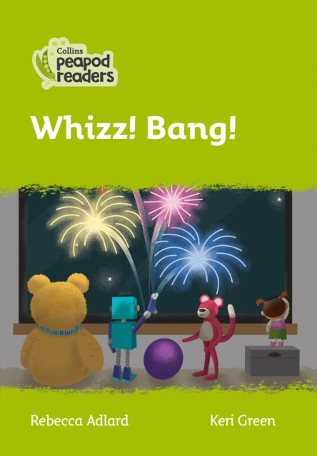 Level 2 - Whizz! Bang!
