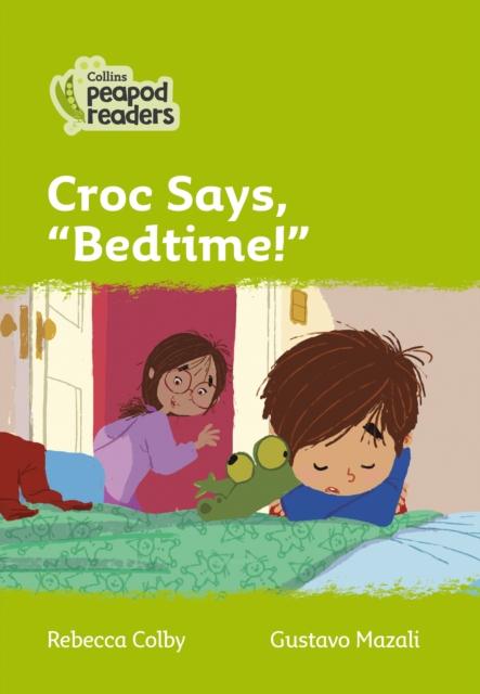 Level 2 - Croc says,