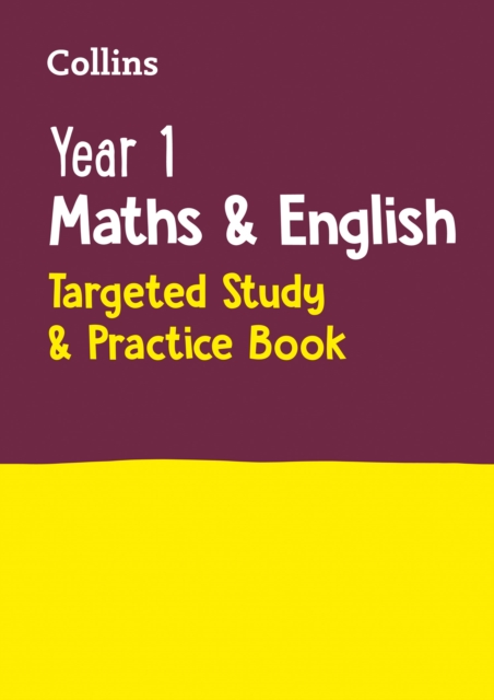 Year 1 Maths and English KS1 Targeted Study & Practice Book