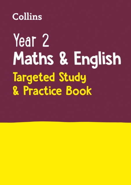 Year 2 Maths and English KS1 Targeted Study & Practice Book