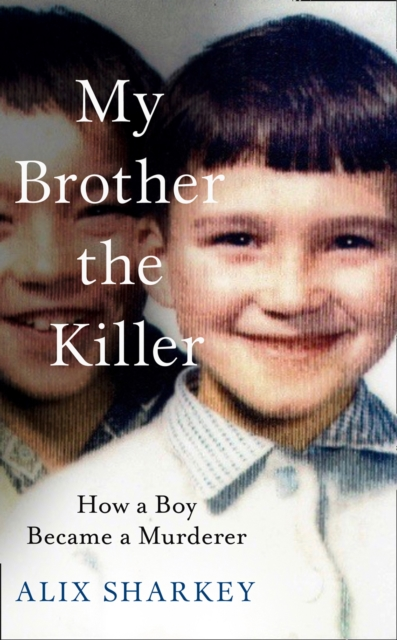 My Brother the Killer