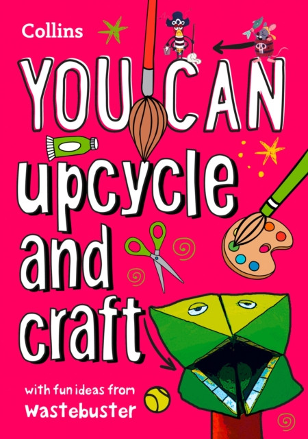YOU CAN upcycle and craft