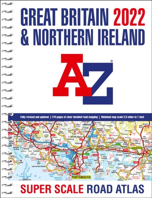 Great Britain A-Z Super Scale Road Atlas 2022 (A3 Spiral)