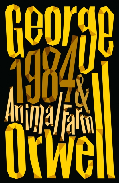Animal Farm and 1984 Nineteen Eighty-Four