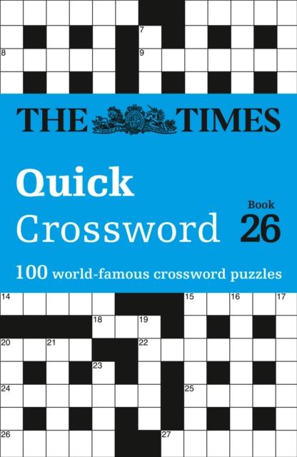 Times Quick Crossword Book 26