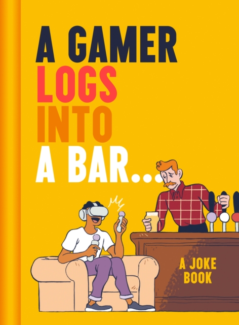 Gamer Logs In to a Bar...