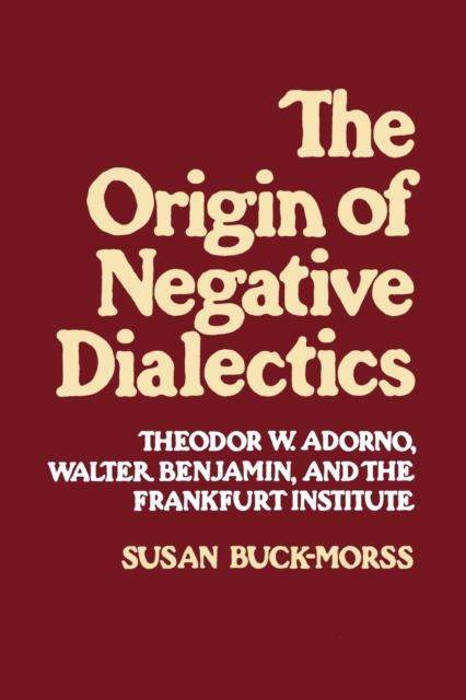 Origin of Negative Dialectics