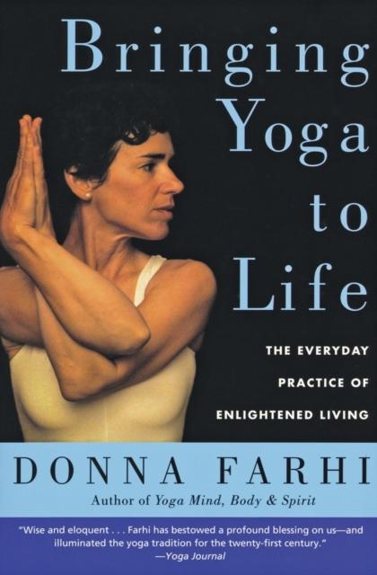 Bringing Yoga to Life