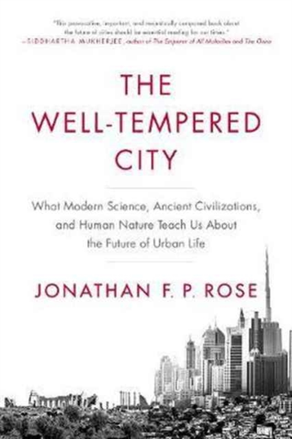 Well-Tempered City