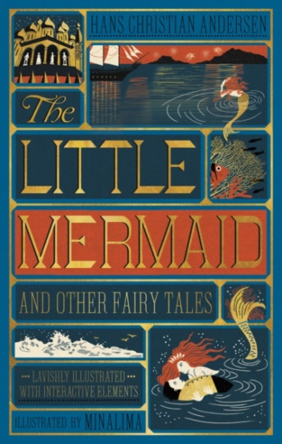 Little Mermaid and Other Fairy Tales, The (Illustrated with Interactive Elements): MinaLima Edition