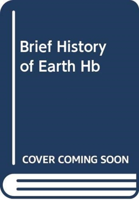 Brief History of Earth