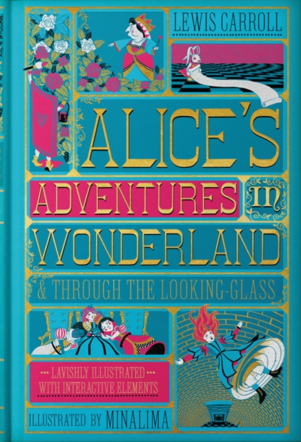 Alice's Adventures in Wonderland (Illustrated with Interactive Elements): MinaLima Edition