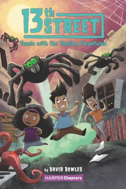 13th Street #5: Tussle with the Tooting Tarantulas