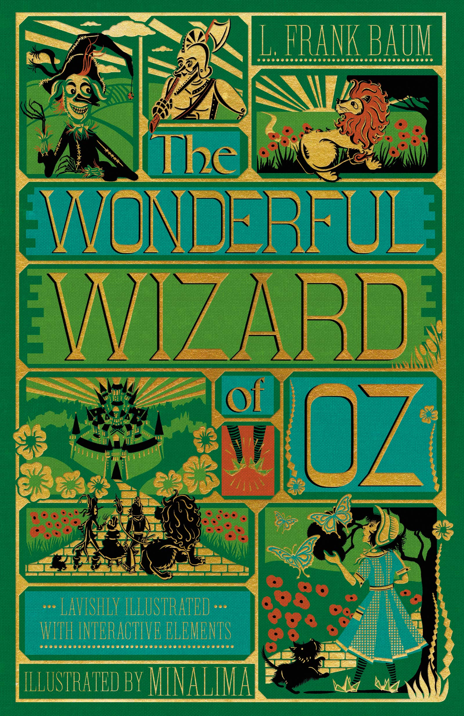 The Wonderful Wizard of Oz Interactive [Illustrated with Interactive Elements]: MinaLima Edition