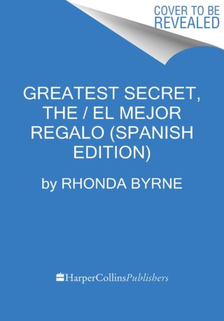 Greatest Secret, The  El Secreto Mas Grande (Spanish edition)