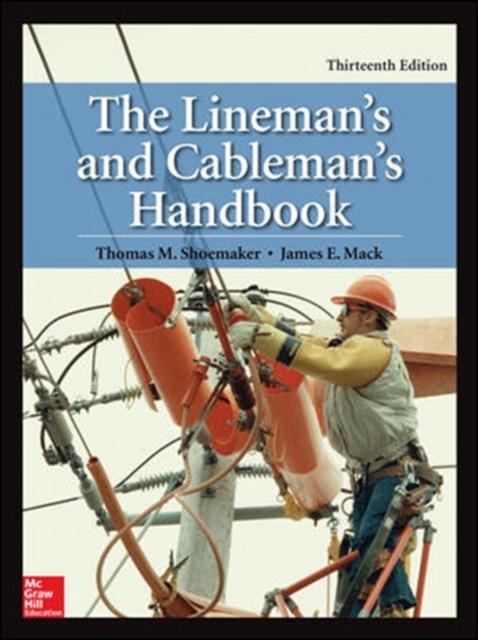 Lineman's and Cableman's Handbook, Thirteenth Edition