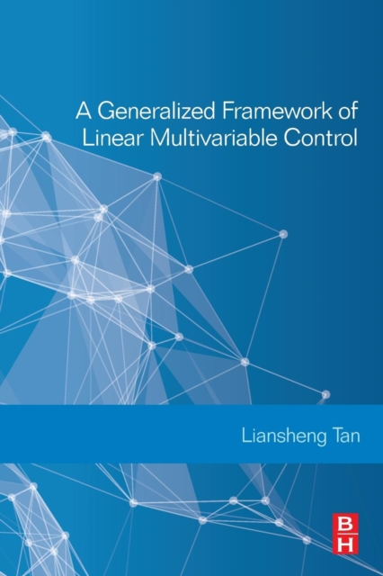 Generalized Framework of Linear Multivariable Control