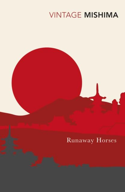Runaway Horses (Vintage Classics)