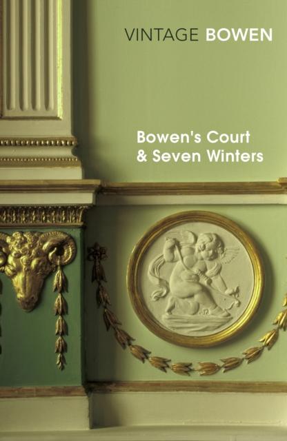 Bowen's Court & Seven Winters (Vintage Classics)