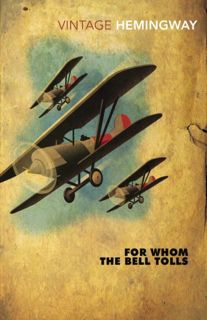 For Whom The Bell Tolls (Vintage Classics)