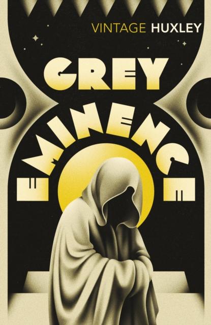 Grey Eminence (Vintage Classics)