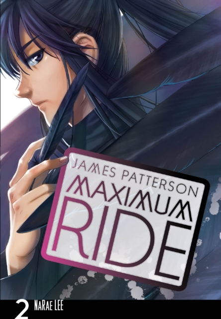 Maximum Ride: Manga Volume 2