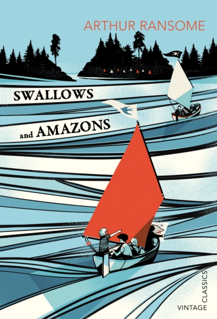 Swallows and Amazons (Vintage Classics)