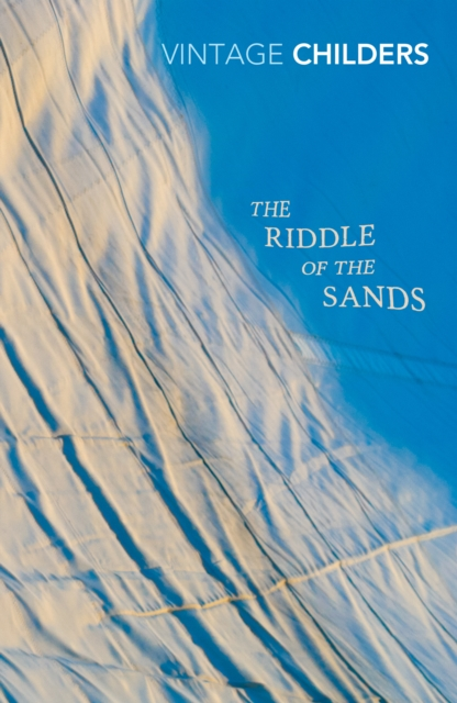 The Riddle of the Sands (Vintage Classics)