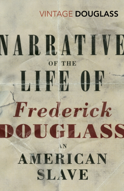 Narrative of the Life of Frederick Douglass, an American Slave (Vintage Classics)
