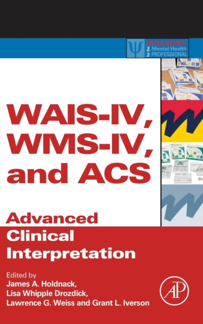 WAIS-IV, WMS-IV, and ACS