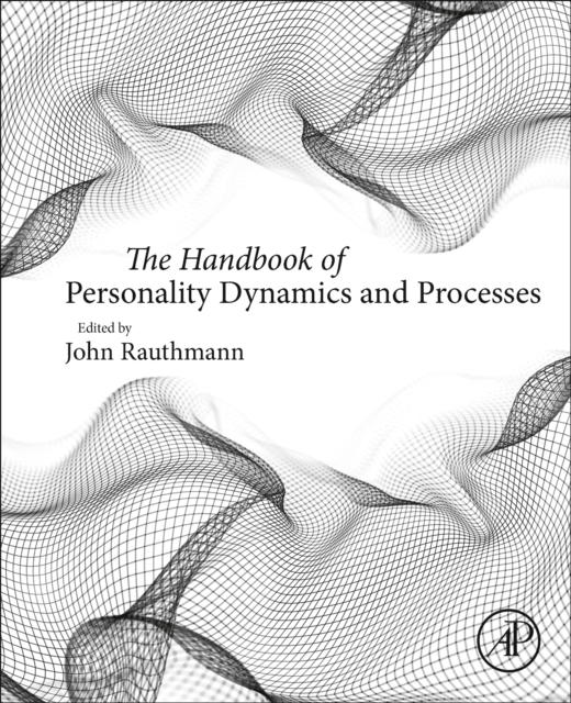 Handbook of Personality Dynamics and Processes