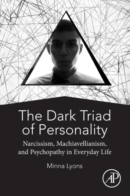 Dark Triad of Personality