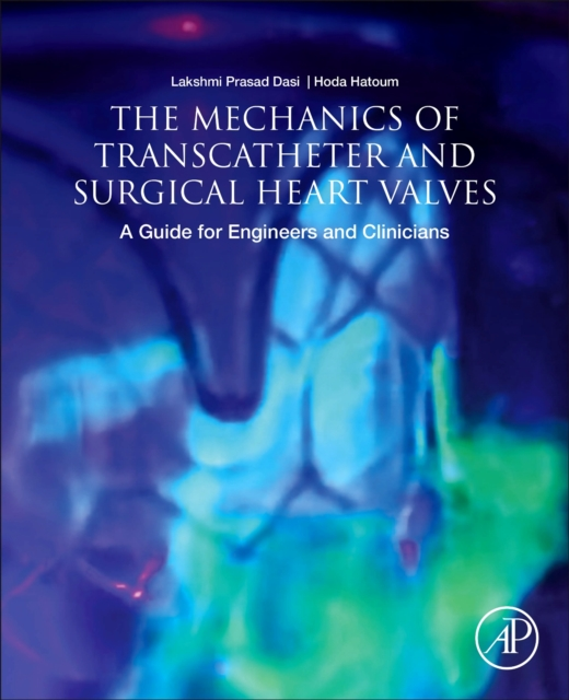 Mechanics of Transcatheter and Surgical Heart Valves