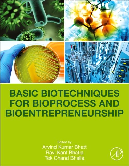 Basic Biotechniques for Bioprocess and Bioentrepreneurship