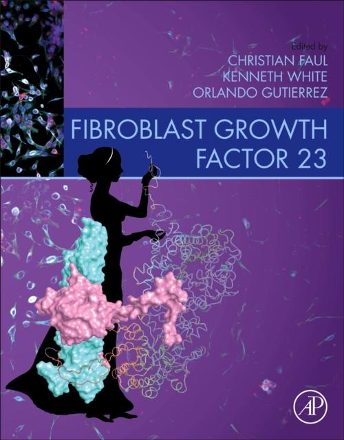 Fibroblast Growth Factor 23