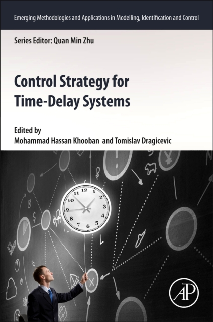 Control Strategy for Time-Delay Systems Part I: Concepts and Theories