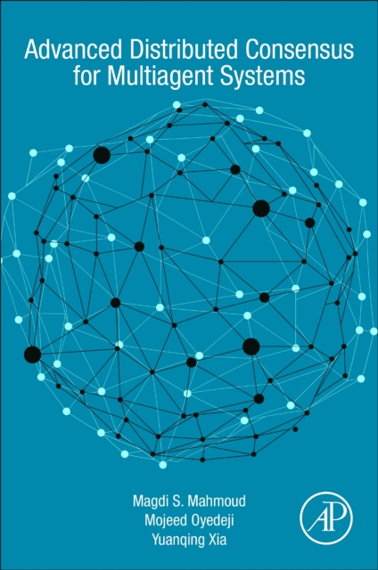 Advanced Distributed Consensus for Multiagent Systems