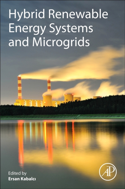 Hybrid Renewable Energy Systems and Microgrids