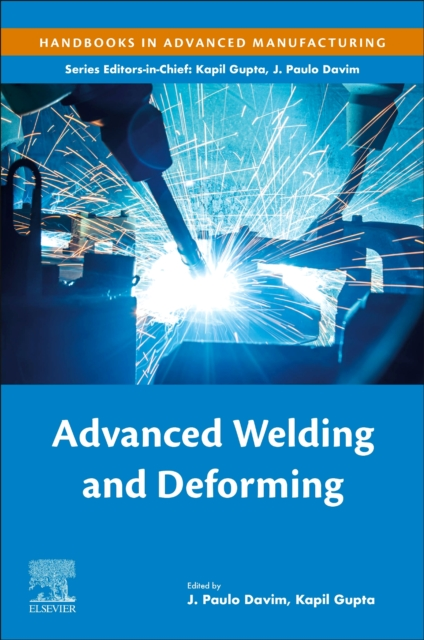 Advanced Welding and Deforming