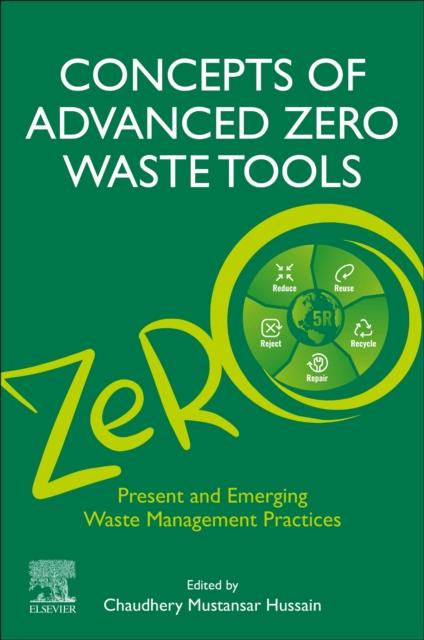 Concepts of Advanced Zero Waste Tools