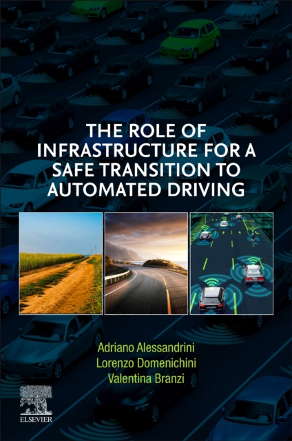 Role of Infrastructure for a Safe Transition to Automated Driving
