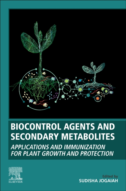 Biocontrol Agents and Secondary Metabolites
