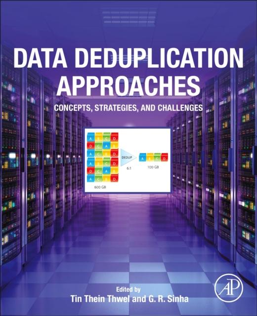 Data Deduplication Approaches