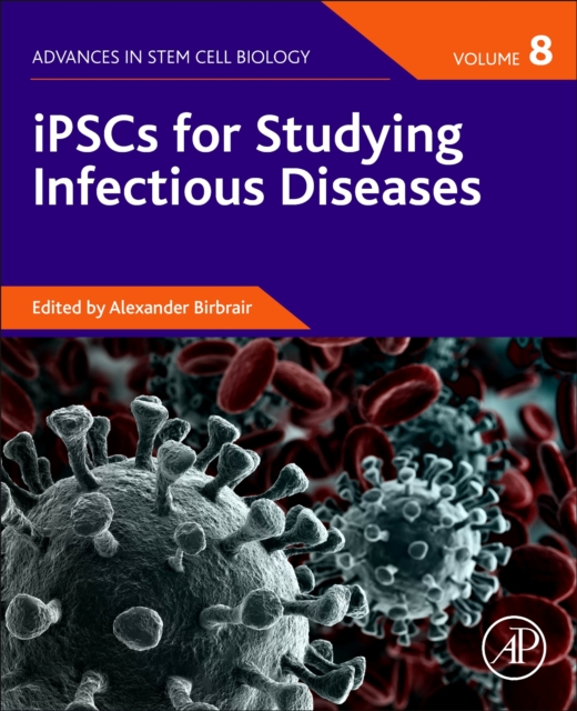 iPSCs for Studying Infectious Diseases, Volume 8