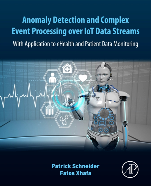 Anomaly Detection and Complex Event Processing over IoT Data Streams